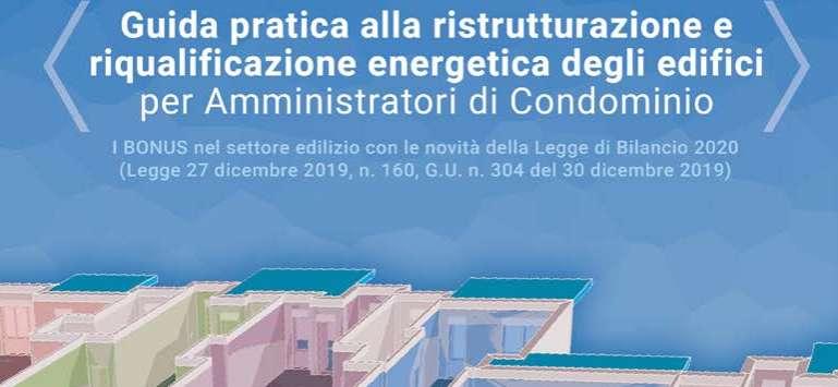 Guida pratica Ecobonus e Sismabonus per amministratori di condominio a cura di ENEA